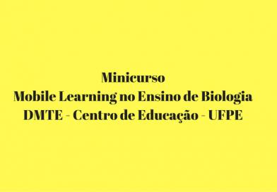 Minicurso Mobile Learning no Ensino de Biologia