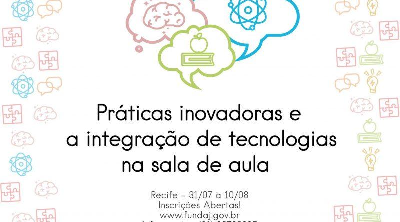 Fundaj oferece curso sobre práticas inovadoras e a integração de tecnologias na sala de aula